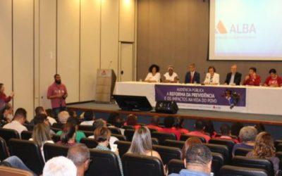 Audiência pública na ALBA aponta retrocessos na Reforma da Previdência