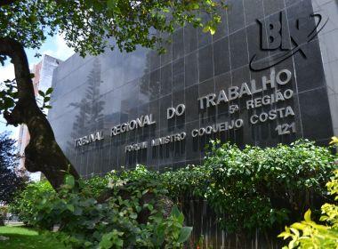 Após afastamento de desembargadores, TRT-BA aguarda intimação para adoção de medidas